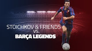 Barça Legends Match: Hristo Stoichkov's Friends v Barça Legends