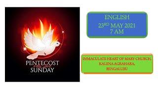 SUNDAY LIVE MASS (23 MAY 2021) - ENGLISH - 7:00 AM