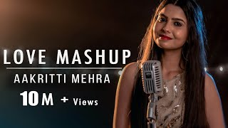 SHREYA GHOSHAL LOVE MASHUP | BY AAKRITTI MEHRA |