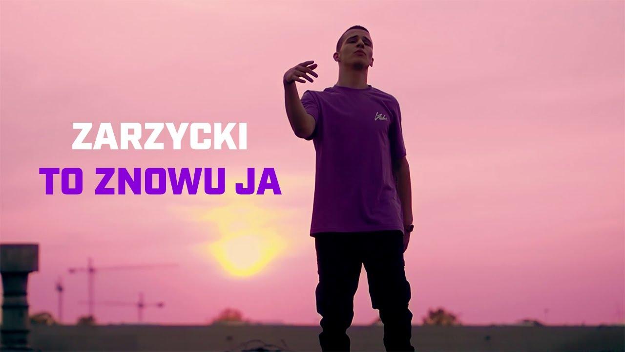Zarzycki - To znowu ja