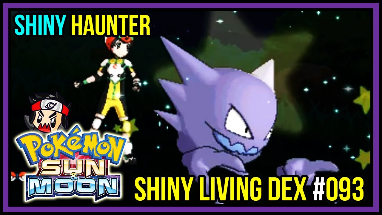 Shiny Haunter Live Reaction Shiny Living Dex 093 Pokemon Sun And