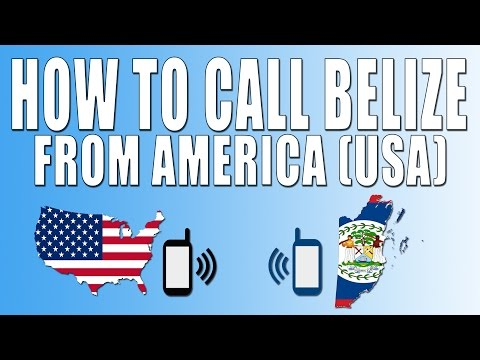How To Call Belize From America (USA)
