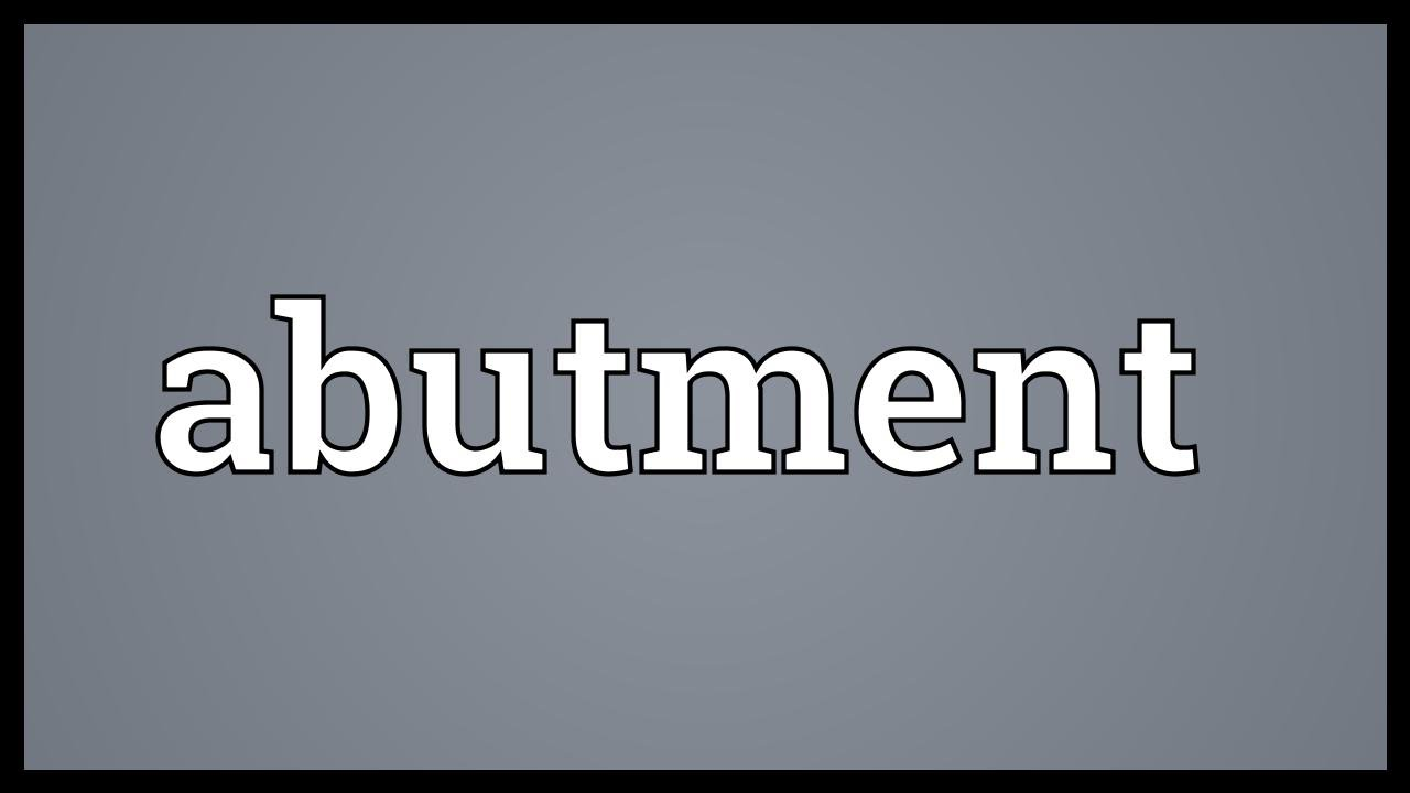 Abutment Meaning - YouTube
