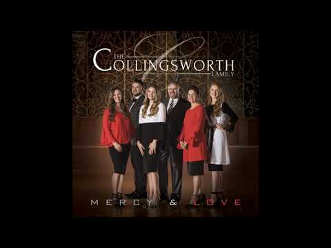 9 - The Collingsworth Family - Your Ways Are Higher Than Mine (with lyrics)