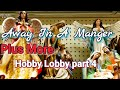 Christmas Decorations 2019  //   Hobby lobby Christmas Decorations  //  Nativity Scenes