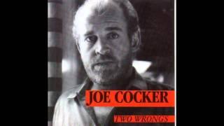 Joe Cocker - Two Wrongs (1987)