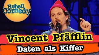 Vincent Pfäfflin – Wenn Kiffer daten