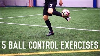 5 Juggling Exercises To Improve Ball Control | Improve Your First Touch