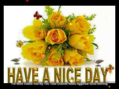 Good Morning My Friends,Have A Nice Day,Good Morning  Wishes,Greetings,Sms,Sayings,Quotes,E Card