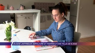 Yvelines | Portrait. Élodie Jaffrelot, bipolaire et maman d'une fille de 6 ans