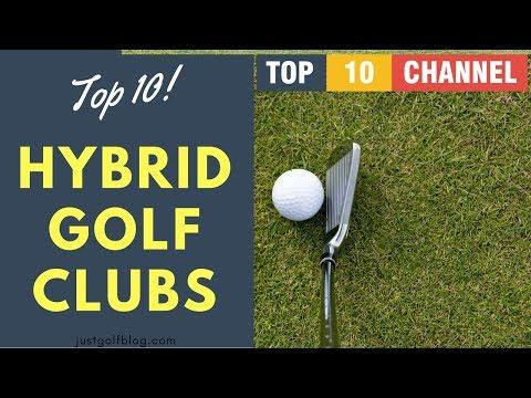 Top 10 Best Hybrid Golf Clubs 2017 || Best Golf Clubs 2017 Reviews