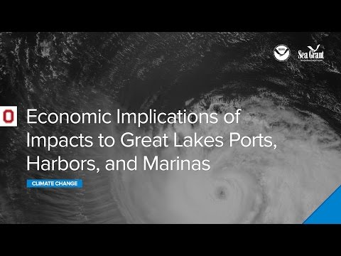 Climate Webinar: Economic Implications of Impacts to Great Lakes Ports, Harbors, and Marinas