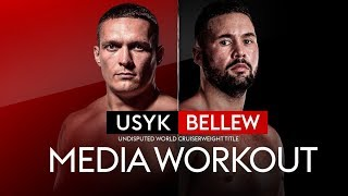 FULL MEDIA WORKOUT! Oleksandr Usyk vs Tony Bellew 👊