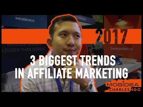 The 3 Biggest Trends in Affiliate Marketing for 2017