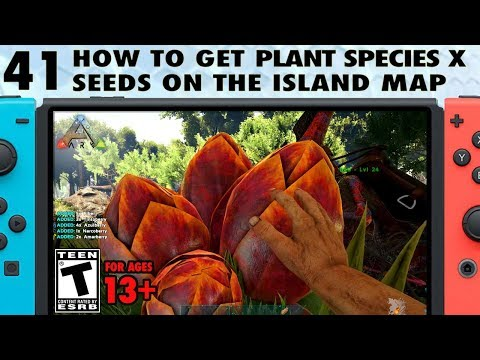 41: How to Get Plant Species X Seeds on The Island on Ark Switch - The Ark Switch Survival Guide