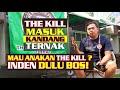 Anakan The Kill Jadi Inceran Boss  Mp3 - Mp4 Download