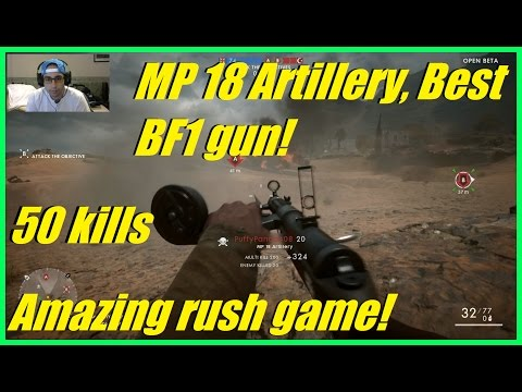 Battlefield 1 - Best BF1 gun: MP 18 artillery!   Absolutely amazing rush game! (50-8)