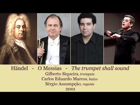 Händel: The Trumpet Shall Sound - Carlos Eduardo Marcos