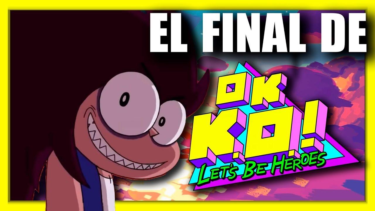 EL FINAL DE OK KO SEAMOS HÉROES | ANÁLISIS Y EXPLICACIÓN