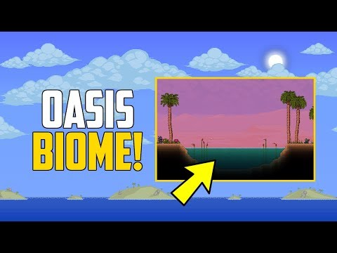 Terraria 1.3.6 New Biome - The Oasis!