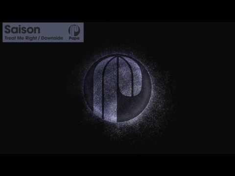 Saison - Treat Me Right (Original Mix)