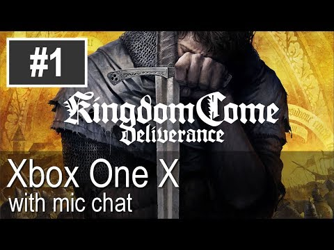 Kingdom Come: Deliverance Xbox One X Gameplay (Let's Play #1) - Silver Skalitz