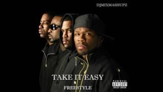 G Unit - Take It Easy Freestyle (NEW 2017)