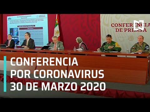 Conferencia por Coronavirus en México - 30 de Marzo 2020