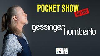 Humberto Gessinger - Pocket Show em Casa