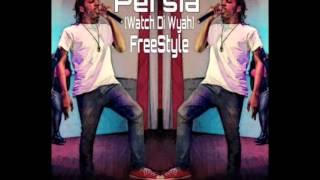 Persia - Watch Di Wyah (Freestyle) June 2015