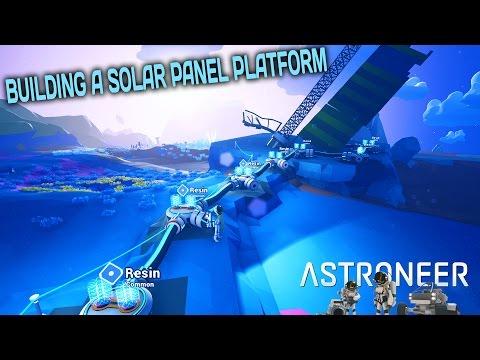 BUILDING A SOLAR PANEL PLATFORM - Astroneer