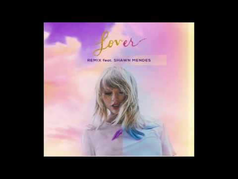 Taylor Swift - Lover Mashup Remix (First Dance And Shawn Mendez Remix)