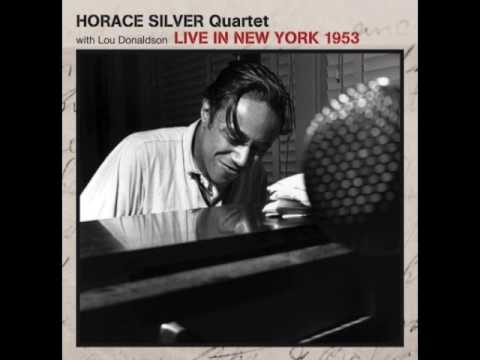 "Horace Silver & Lou Donaldson — ""Live In New York"" [Full Album] 1953"
