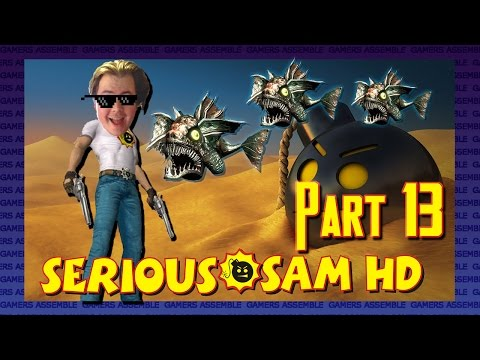 Lonely James Plays: Serious Sam HD - Feeling Old - Part 13 - Gamers Assemble