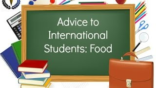 Advice to International Students from China: Food