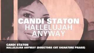Candi Staton - Hallelujah Anyway (Director