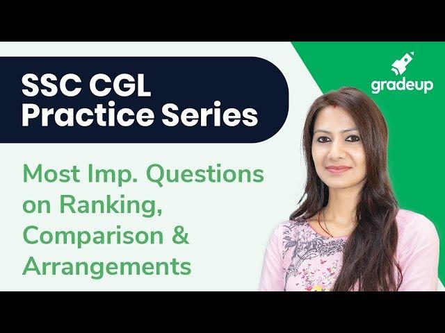 SSC CGL Practice Series || Reasoning || Ranking, Comparison & Arrangement || Neha Joshi