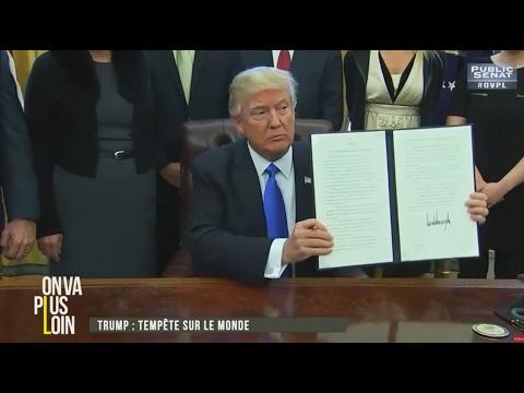 On va plus loin - Fillon : Nouvelles révélations / Trump : tempête sur le monde (31/01/2017)