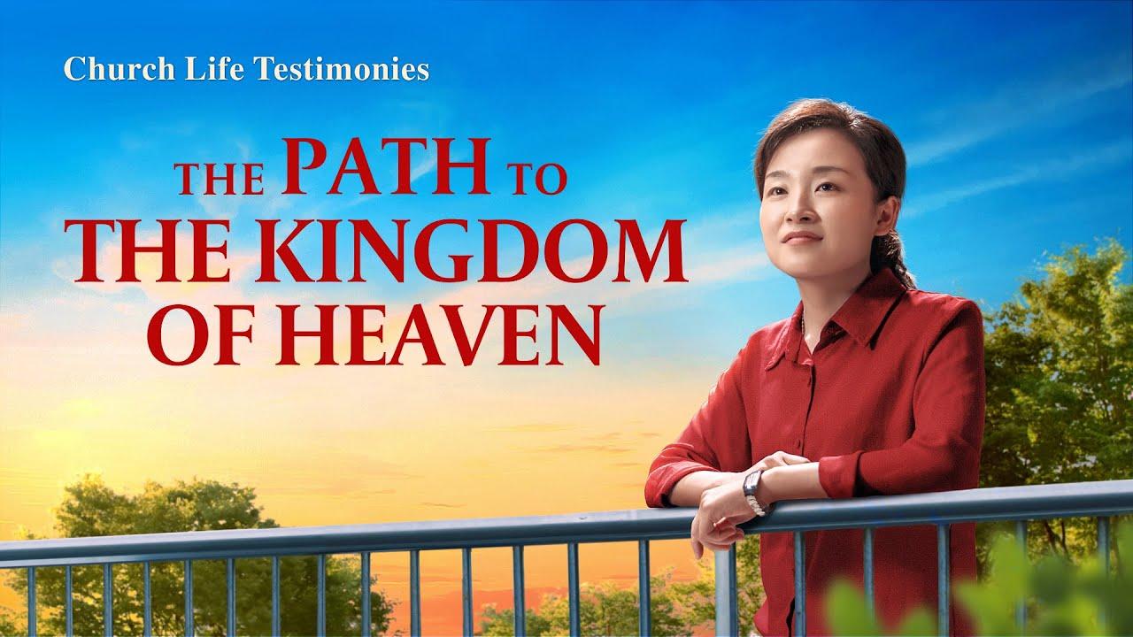 "2020 Gospel Testimony I ""The Path to the Kingdom of Heaven"""