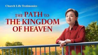 "2020 Gospel Testimony I ""The Path to the Kingdom of Heaven"""