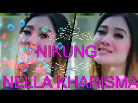 Nella Kharisma - NIKUNG - Lagu terbaru 2018