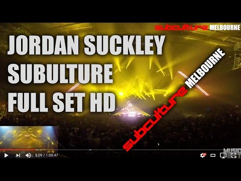 Subculture Melbourne - Jordan Suckley Live Set HD