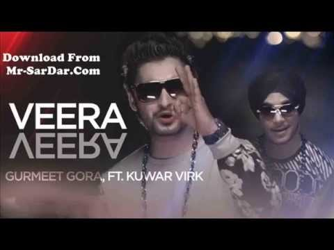 Veera Veera Song | Gurmeet Gora | Kuwar Virk | New Punjabi Song 2015