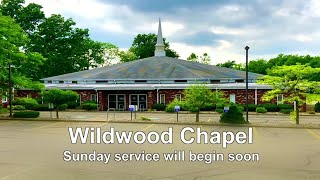 Wildwood Chapel LIVE 8/30/20