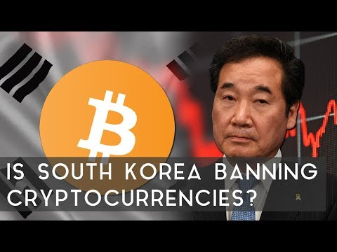 Is South Korea Banning Cryptocurrencies?