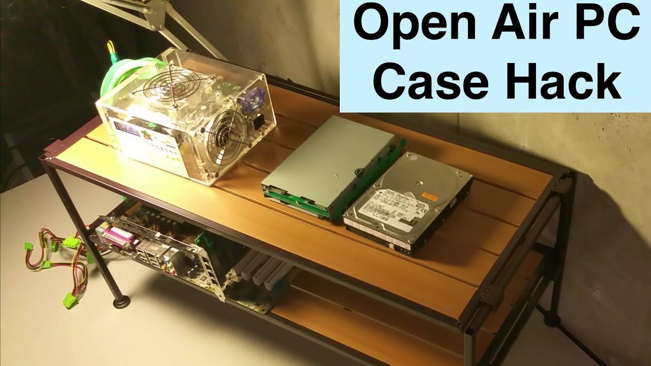 Open Air Computer Case Tech Station Hack Unboxing Diy