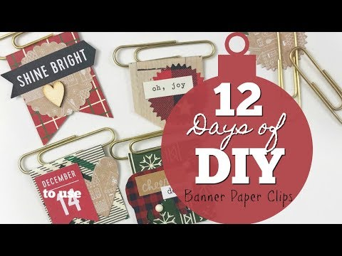 12 Days of DIY | #1 | Banner Paper Clips