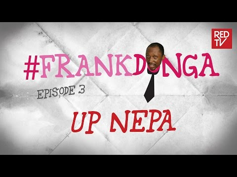 "Video (skit): Frank Donga – Up Nepa ""whether usher or sales girl"""