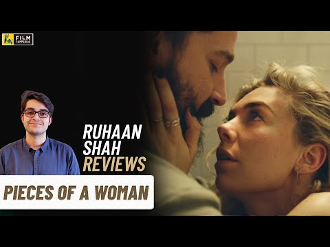 Pieces Of A Woman | Ruhaan Shah Reviews | Vanessa Kirby, Shia LaBeouf | Film Companion