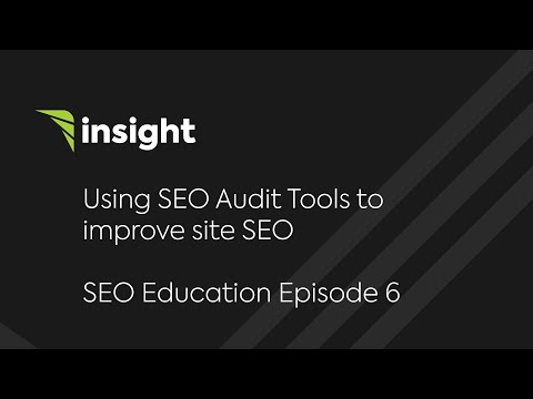Ep 6: SEO Audit Tools